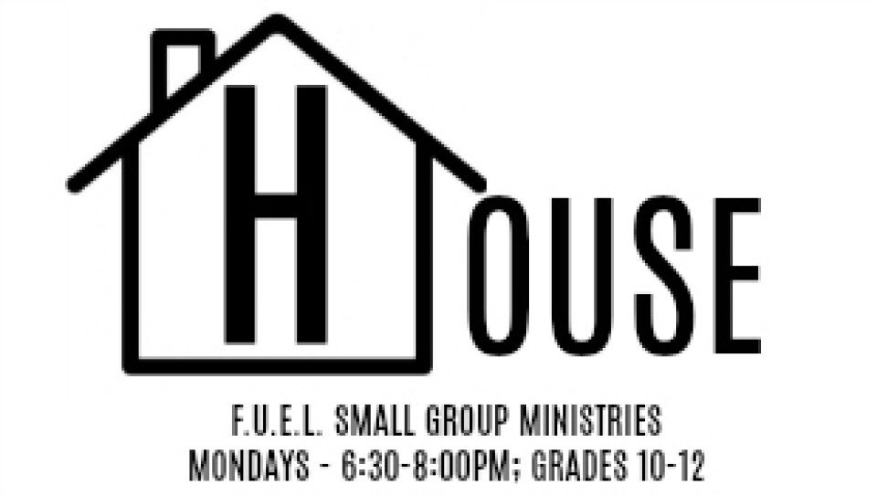 "F.U.E.L. Guys ""House"" Small Group"