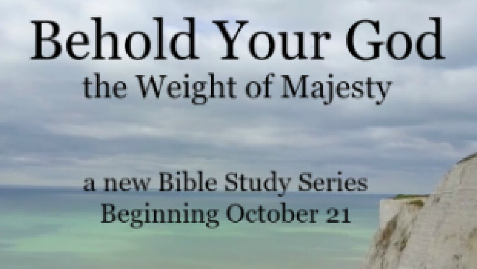 """Behold Your God"" Bible Study"