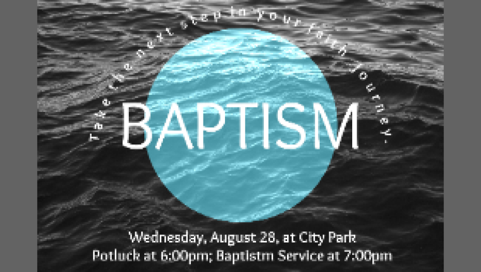 All-Church Potluck and Baptism Service