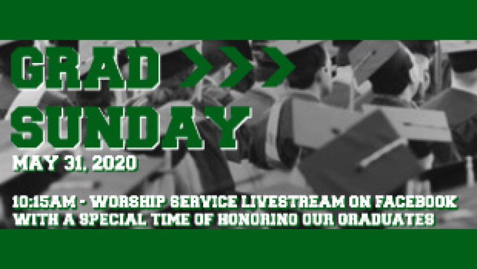 Worship Service Livestream on Facebook - Graduation Sunday